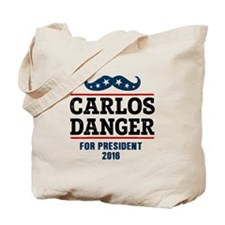 Carlos Danger For President 2016 Tote Bag