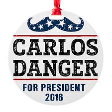 Carlos Danger For President 2016 Ornament