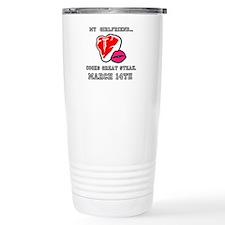 My Girlfriend - Steak and BJ Day Travel Mug