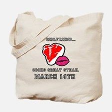 My Girlfriend - Steak and BJ Day Tote Bag