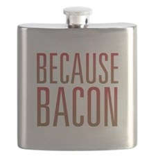 Because Bacon Flask