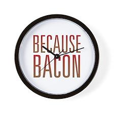 Because Bacon Wall Clock