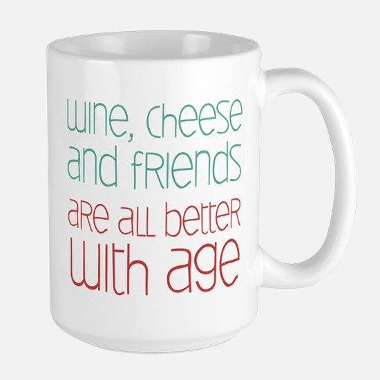 Wine Cheese Friends Large Mug
