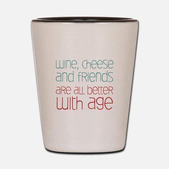 Wine Cheese Friends Shot Glass
