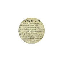 February 2nd Mini Button
