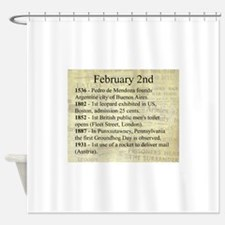 February 2nd Shower Curtain