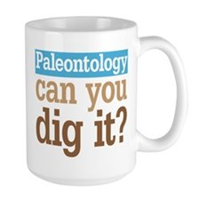 Paleontology Dig It Coffee Mug