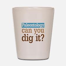 Paleontology Dig It Shot Glass