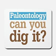 Paleontology Dig It Mousepad