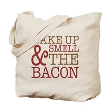 Wake Up Smell Bacon Tote Bag