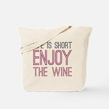 Life Short Wine Tote Bag
