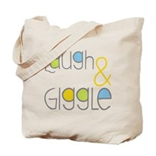Laugh and Giggle Tote Bag