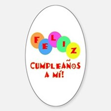 Feliz Cumpleanos to me Sticker (Oval)