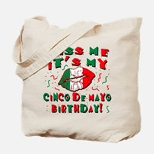 KISS ME Cinco de Mayo Birthday Tote Bag