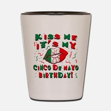 KISS ME Cinco de Mayo Birthday Shot Glass