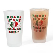 KISS ME Cinco de Mayo Birthday Drinking Glass