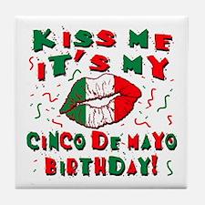 KISS ME Cinco de Mayo Birthday Tile Coaster