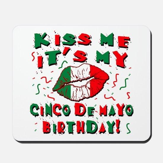 KISS ME Cinco de Mayo Birthday Mousepad