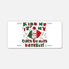KISS ME Cinco de Mayo Birth Aluminum License Plate