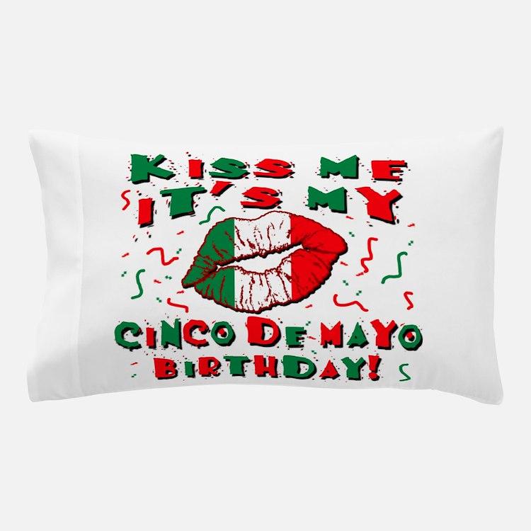 KISS ME Cinco de Mayo Birthday Pillow Case