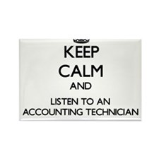Keep Calm and Listen to an Accounting Technician M
