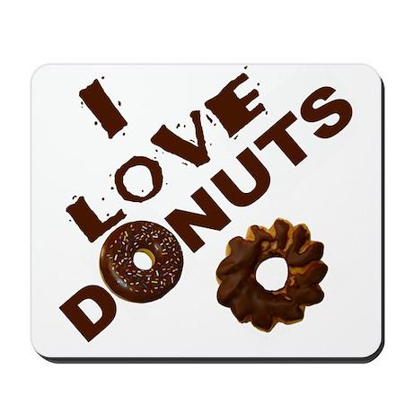 I Love Donuts! Mousepad