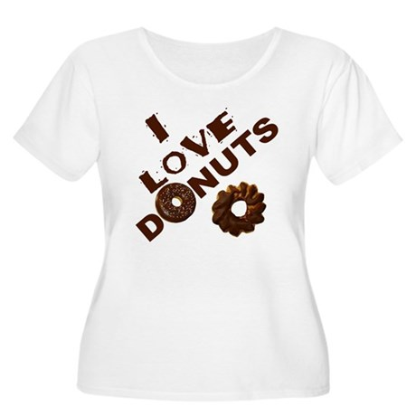 I Love Donuts! Women's Plus Size Scoop Neck T-Shir