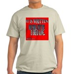 We Do Not Live By Bread Alone Ash Grey T-Shirt
