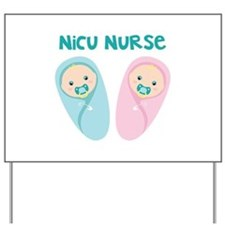NICU NURSE Yard Sign