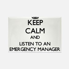Keep Calm and Listen to an Emergency Manager Magne