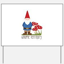 Gnome Territory Yard Sign