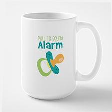 PULL TO SOUND ALARM Mugs