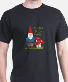 Welcome to the Garden T-Shirt