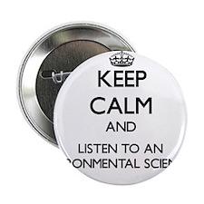 Keep Calm and Listen to an Environmental Scientist