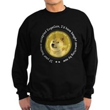 If Your Business Accepted Dogecoin... Sweatshirt