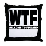 Throw Pillow Wtf Welcome To Finland
