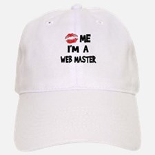 Kiss Me I'm A Web Master Baseball Baseball Cap