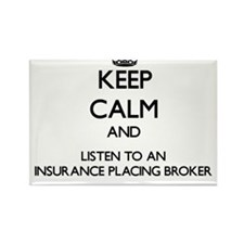 Keep Calm and Listen to an Insurance Placing Broke