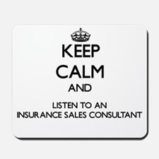 Keep Calm and Listen to an Insurance Sales Consult