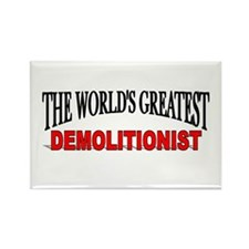 """The World's Greatest Demolitionist"" Rectangle Mag"