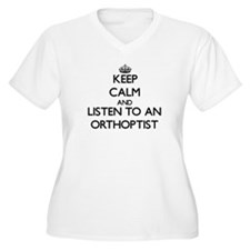 Keep Calm and Listen to an Orthoptist Plus Size T-