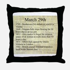 March 29th Throw Pillow