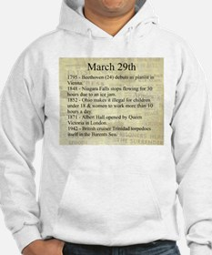 March 29th Hoodie
