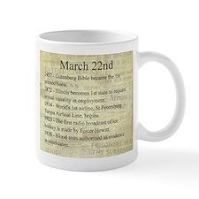 March 22nd Mugs