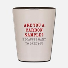 Carbon Dating Shot Glass