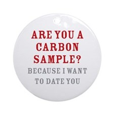Carbon Dating Ornament (Round)