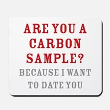 Carbon Dating Mousepad