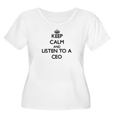 Keep Calm and Listen to a Ceo Plus Size T-Shirt