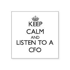 Keep Calm and Listen to a Cfo Sticker