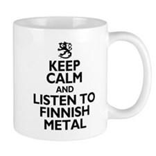 Keep Calm And Listen Finnish Metal Mugs